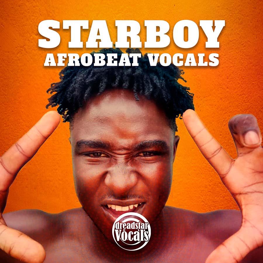 Starboy Afrobeat Vocals