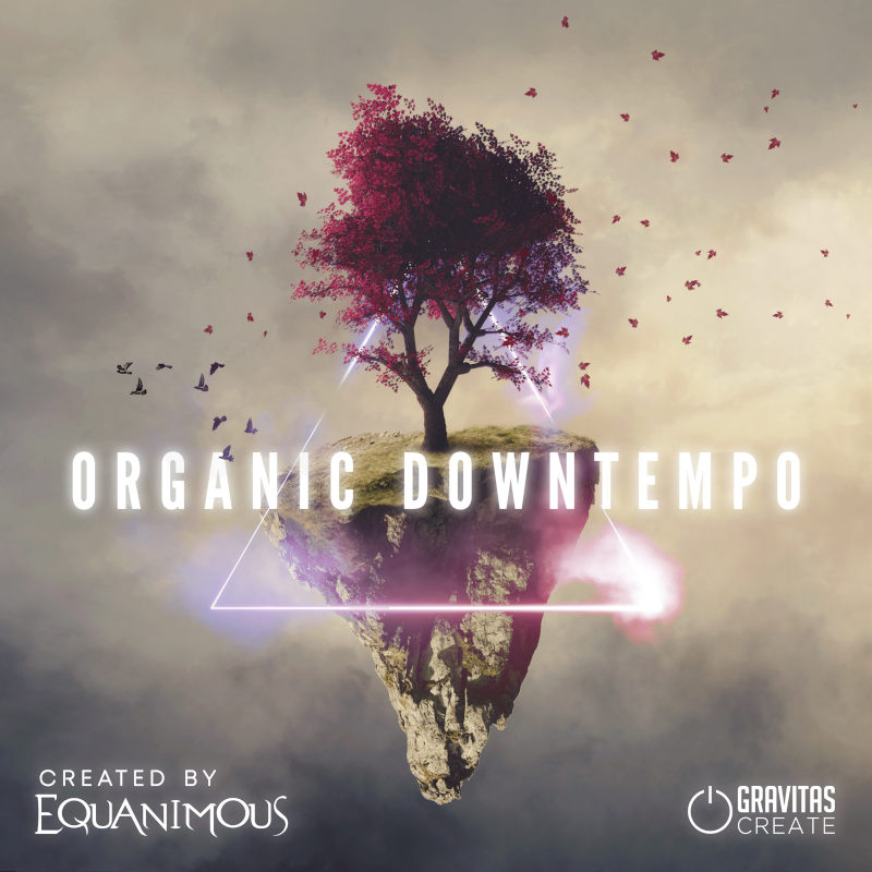 Organic Downtempo - by Equanimous