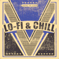 Lo-Fi & Chill