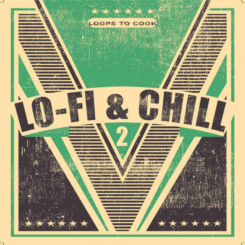 Lo-Fi & Chill 2